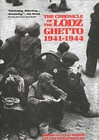 The Chronicle of the Lódź ghetto 1941-1944