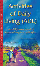Activities of daily living (ADL) : Cultural differences, impacts of disease and long-term health effects