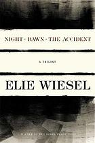 Night ; Dawn ; The accident : a trilogy