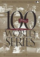 100 years of the World series