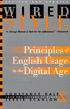 Wired style : principles of English usage in the digital age