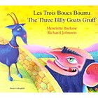 Os três bodes Gruff = The three billy goats Gruff