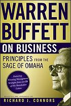 Warren Buffett on business : principles from the sage of Omaha
