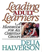 Leading adult learners : handbook for all Christian groups