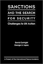 Sanctions and the search for security : challenges to UN action