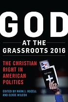 God at the grassroots, 2016 : the Christian right in American politics