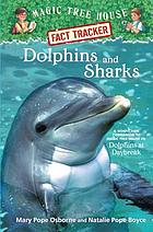Dolphins and sharks : a nonfiction companion to Dolphins at daybreak