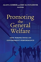 Promoting the General Welfare: New Perspectives on Government Performance cover image