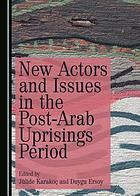 New actors and issues in the post-Arab uprisings period