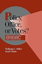 Policy, office, or votes? : how political parties in Western Europe make hard decisions