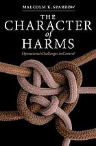 The character of harms : operational challenges in control