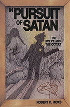 In pursuit of Satan : the police and the occult