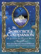 The sorcerer's companion : a guide to the magical world of Harry Potter