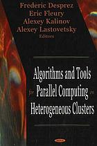 Algorithms and tools for parallel computing on heterogeneous clusters