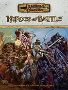 Heroes of battle