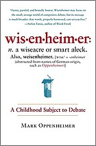 Wisenheimer : a childhood subject to debate