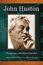 John Huston : essays on a restless director