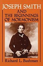 Joseph Smith And The Beginning of The Mormon Church.