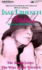 Isak Dinesen herself telling two stories