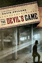 The devil's game : an unlikely mystery