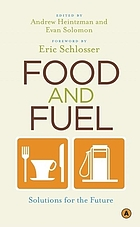 Food and fuel : solutions for the future