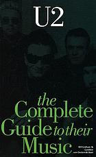 U2 : the complete guide to their music