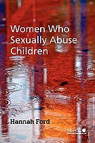 Women Who Sexually Abuse Children cover image