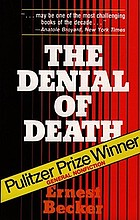 The denial of death.