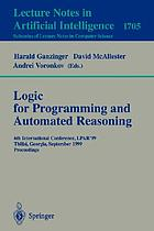 Logic for programming and automated reasoning : 6th International Conference, LPAR'99, Tbilisi, Georgia, September 6-10, 1999 : proceedings
