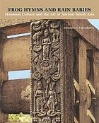 Frog hymns and rain babies : monsoon culture and the art of ancient South Asia