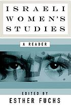 Israeli women's studies : a reader