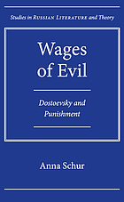 Wages of evil : Dostoevsky and punishment
