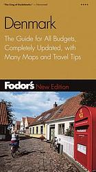 Fodor's Denmark : the guide for all budgets, completely updated, with many maps and travel tips.