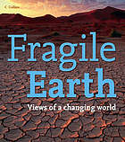 Fragile Earth : views of a changing world.