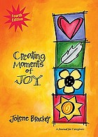 Creating moments of joy for the person with Alzheimer's or dementia