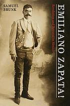 Emiliano Zapata : revolution & betrayal in Mexico