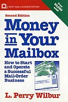 Money in your mailbox : how to start and operate a successful mail-order business