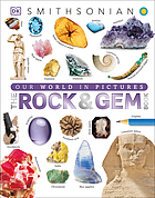 The rock & gem book : ...and other treasures of the natural world