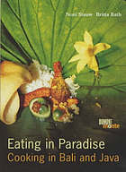 Eating in paradise : cooking Bali and Java
