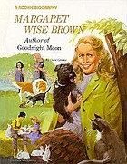 Margaret Wise Brown--author of Goodnight moon