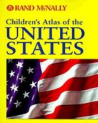 Children's atlas of the United States.