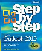 Microsoft Outlook 2010 : step by step