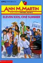 Eleven kids, one summer