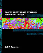 Power electronic systems : theory and design
