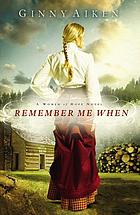 Remember me when : a women of hope novel