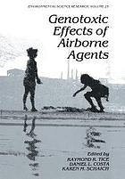 Genotoxic Effects of Airborne Agents