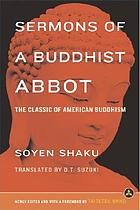 Sermons of a Buddhist Abbot : the classic of American Buddhism