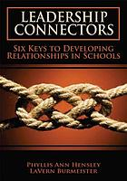 Leadership connectors : six keys to developing relationships in schools