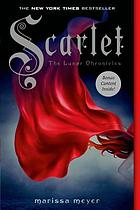 Lunar chronicles : Scarlet