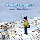 American elf : the collected sketchbook diaries of James Kochalka.